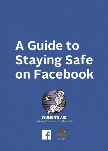 A Guide to Staying Safe on Facebook
