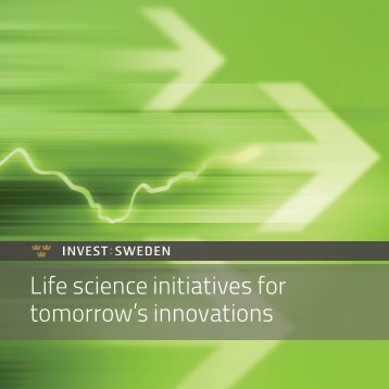 Life science initiatives for tomorrow's innovations - Invest Sweden