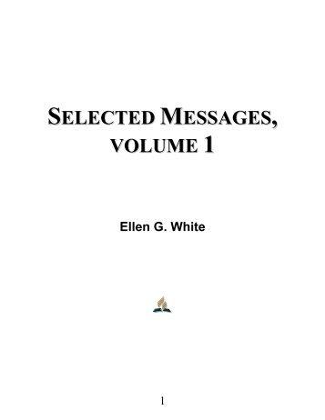 Selected Messages, Volume 1 - Ellen G. White