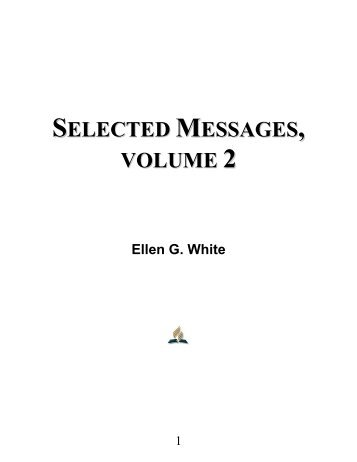 Selected Messages, Volume 2 - Ellen G. White