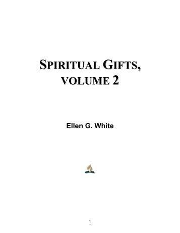 Spiritual Gifts, Volume 2 - Ellen G. White