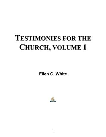 Testimonies for the Church, Volume 1 - Ellen G. White