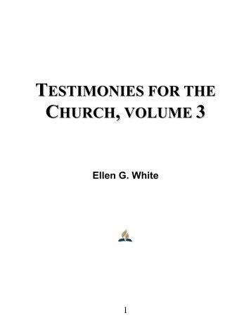 Testimonies for the Church, Volume 3 - Ellen G. White