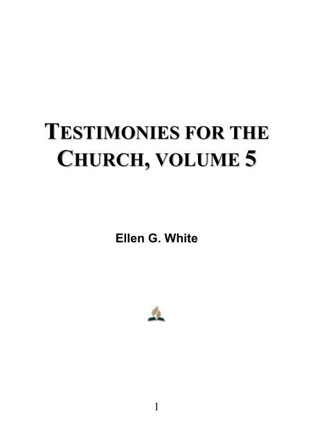 Testimonies for the Church, Volume 5 - Ellen G  White