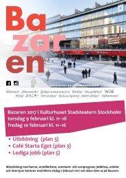 • Utbildning (plan 3) • Café Starta Eget (plan 3) • Lediga jobb (plan 5)