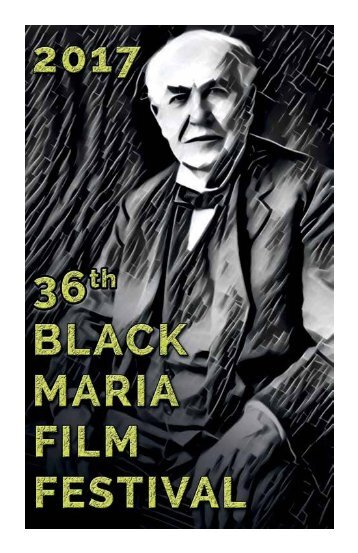 2017 Black Maria Film Festival Program