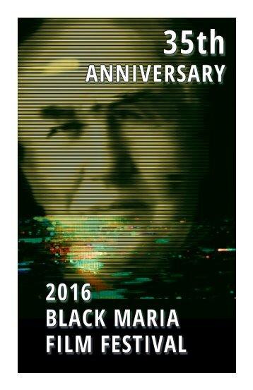 2016 Black Maria Film Festival Program