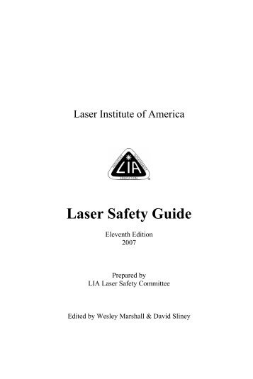 Laser Safety Guide - Laser Institute of America