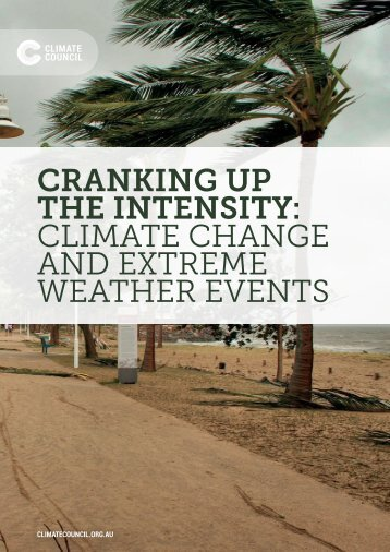 CRANKING UP THE INTENSITY CLIMATE CHANGE AND EXTREME WEATHER EVENTS
