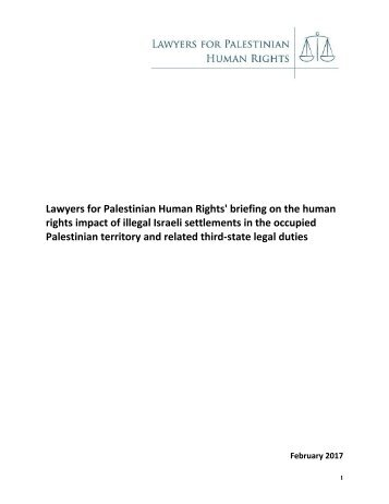 LPHRs-briefing-on-the-human-rights-impact-of-illegal-Israeli-settlements-in-the-oPt-and-related-third-state-legal-duties-Feb-2017