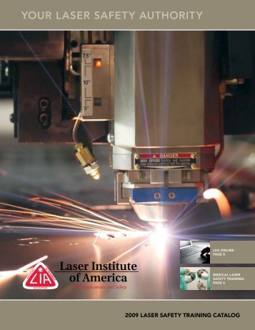 YOUR LASER SAFETY AUTHORITY - Laser Institute of America