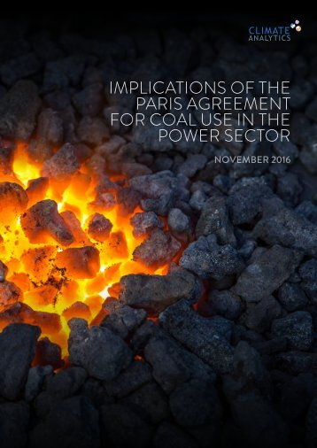 IMPLICATIONS OF THE PARIS AGREEMENT FOR COAL USE IN THE POWER SECTOR