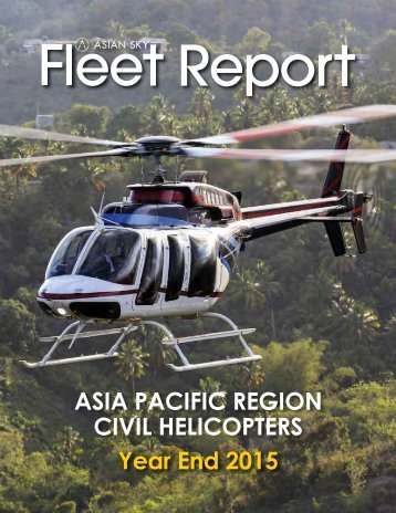 ASG Asia Pacific Civil Helicopter Fleet Report Year End 2015 EN