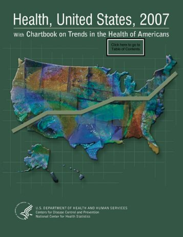 Health, United States, 2007 With Chartbook on Trends in the Health ...