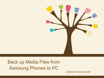 Back up Media Files from Samsung Phones to PC
