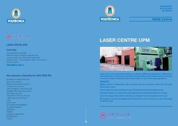 LASER CENTRE UPM - Universidad Politécnica de Madrid