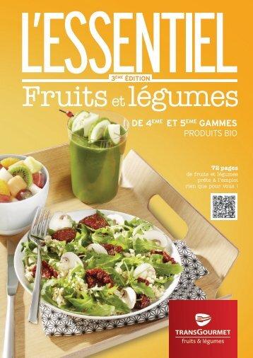 L'Essentiel Fruits & Légumes 4ème et 5ème gammes