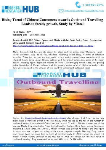 Rising Trend of Chinese Consumers towards Outbound Travelling Market Report