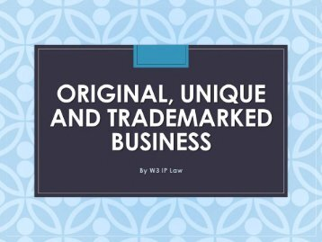 Original, Unique and Trademarked Business