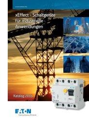EATON_Katalog_xEffect-Schaltgeraete-fuer Industrielle-Anwendungen_2016_DE