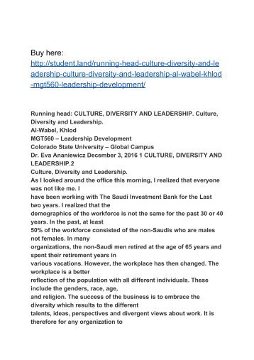 Running head: CULTURE, DIVERSITY AND LEADERSHIP. Culture, Diversity and Leadership. Al-Wabel, Khlod MGT560 – Leadership Development
