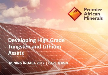 Developing High Grade Tungsten and Lithium Assets