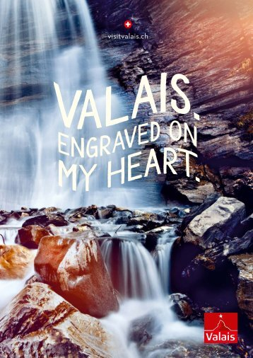 Valais. Engraved on my Heart.