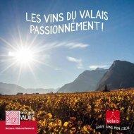 Les vins du Valais, passionnément!