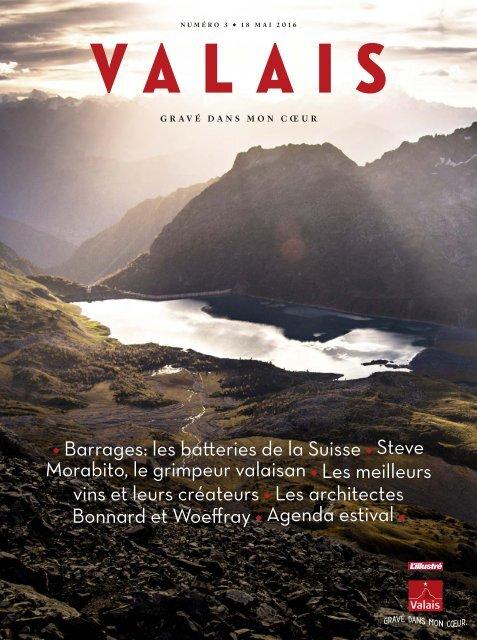 Valais, le magazine - Ete 2016