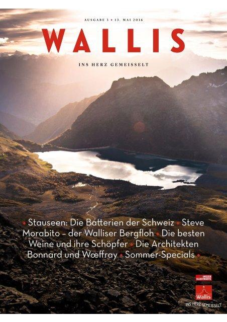 Wallis. Das Magazin. – Sommer 2016