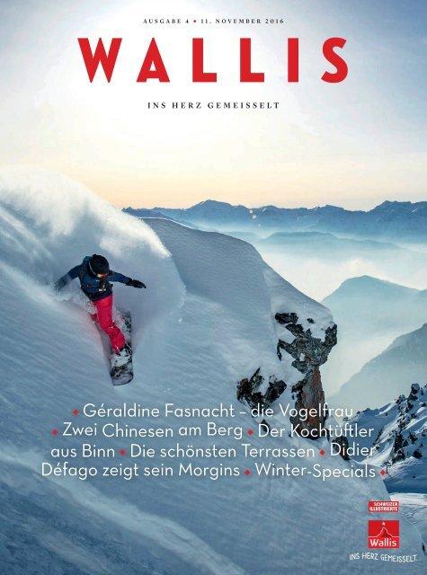 Wallis. Das Magazin. – Winter 2016