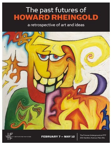 The past futures of HOWARD RHEINGOLD