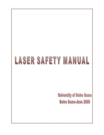 Laser Safety Manual - Risk Management and Safety - University of ...