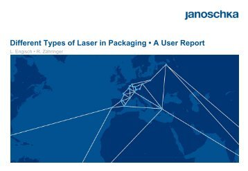 Different Types of Laser in Packaging • A User Report L. Engisch • R ...