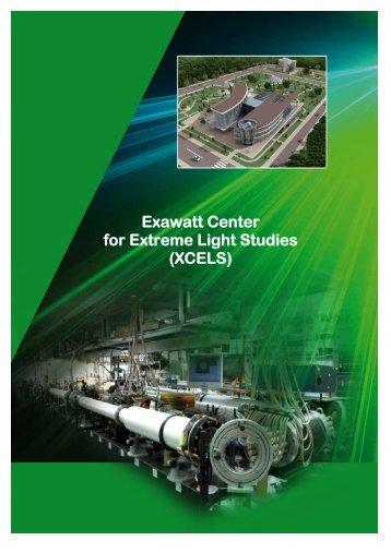 Exawatt Center for Extreme Light Studies (XCELS)