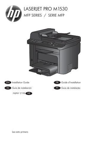 HP LaserJet Pro M1530 MFP Series Installation ... - Hewlett Packard