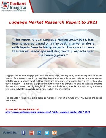 Luggage Market- Growth Type and Application; Trends Forecast to 2021 by Radiant Insights,Inc