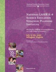 National LASER K–8 Science Education Strategic Planning Institute