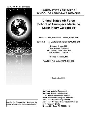 United States Air Force School of Aerospace Medicine Laser Injury ...
