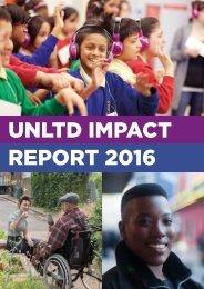 UNLTD IMPACT REPORT 2016