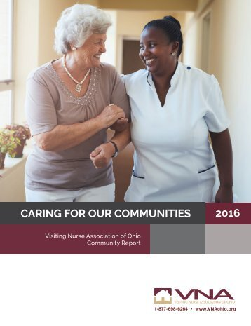 Caring for Our Communities - VNA of Ohio Community Report 2016