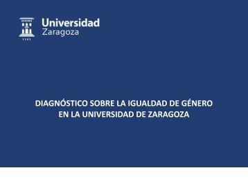 DIAGNÓSTICO SOBRE LA IGUALDAD DE GÉNERO EN LA UNIVERSIDAD DE ZARAGOZA