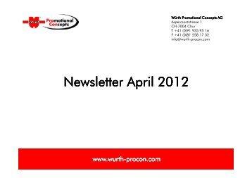 Newsletter April 2012 - Würth Promotional Concepts AG