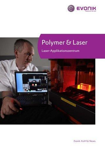 Polymer & Laser Laser-Applikationszentrum - vestodur