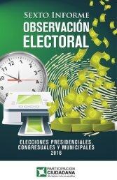 Sexto Informe de Observación electoral