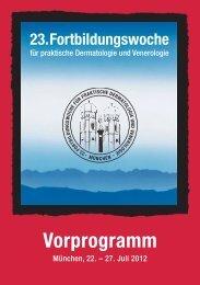 Vorprogramm - 23. Fortbildungswoche für praktische Dermatologie ...