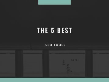 The 5 Best SEO Tools