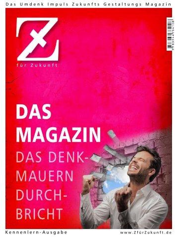 Das »Z«-Kennenlern-Magazin