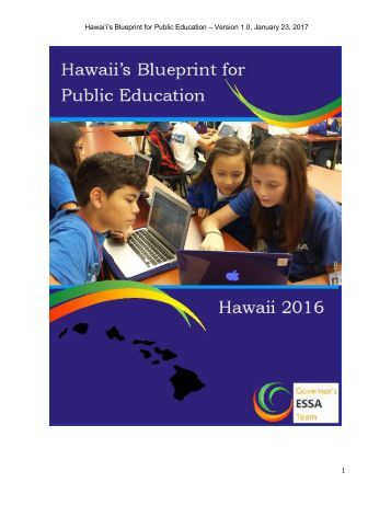 Hawaiʻi's Blueprint for Public Education – Version 1.0 January 23 2017 1