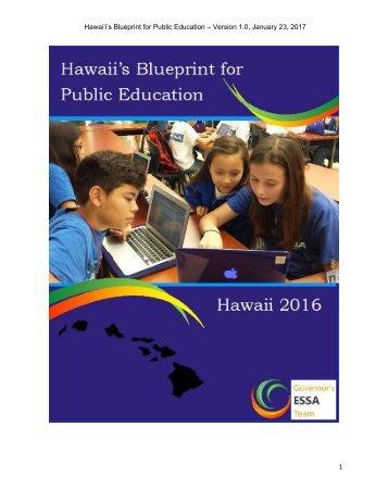 Hawaiʻi's Blueprint for Public Education – Version 1.0 January 23 2017 1